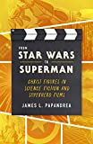 img - for From Star Wars to Superman: Christ Figures in Science Fiction and Superhero Films book / textbook / text book