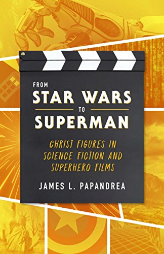- From Star Wars to Superman: Christ Figures in Science Fiction and Superhero Films