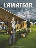 Aviateur (L') - tome 2 - Aviateur (L') - Tome 2