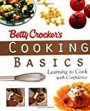 Betty Crocker's Cooking Basics, Betty Crocker Editors, 0028624513