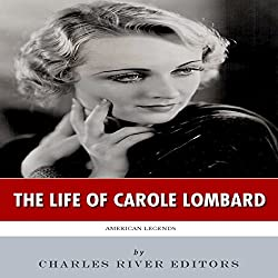 American Legends: The Life of Carole Lombard