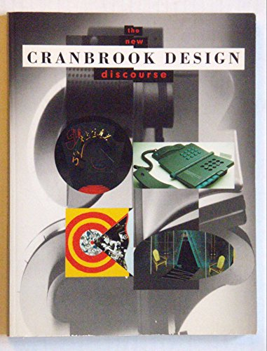 Cranbrook Design: The New Discourse