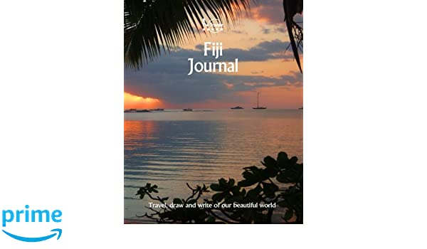 Fiji Journal Travel and Write of our Beautiful World