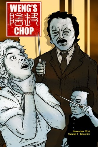 Weng's Chop #6.5 (2nd Annual Spooktacular Special)