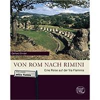 Von Rom nach Rimini: Eine Reise auf der Via Flaminia