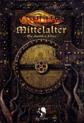 Cthulhu Mittelalter: Die dunklen Jahre