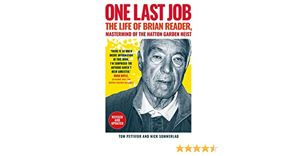Amazon Com One Last Job The True Story Of Brian Reader The Man