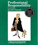 Black Letter on Professional Responsibility, Rotunda, Ronald D., 0314064699