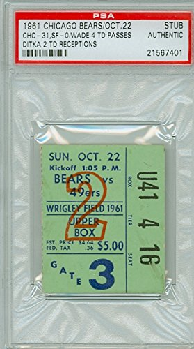 1961 Chicago Bears Ticket Stub vs San Francisco 49ers Bill Wade 4 TD Passes Mike Ditka 2 TD Catches - Bears 31-0 October 22, 1961 PSA/DNA Authentic Oct 22 1961 [Grades Clean Excellent]