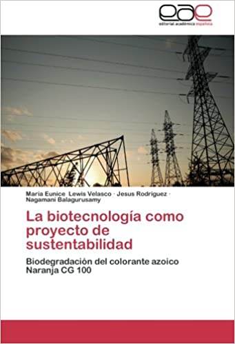 La biotecnología como proyecto de sustentabilidad ...