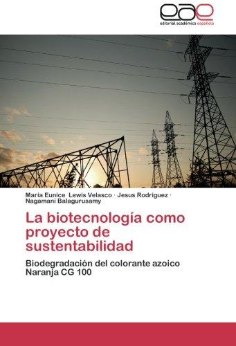 La Biotecnologia Como Proyecto de Sustentabilidad: Amazon.es ...