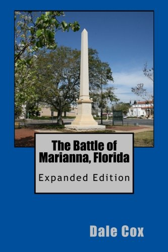 Read Online The Battle of Marianna, Florida: Expanded Edition PDF