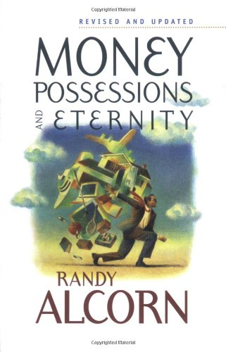 Money, Possessions, and Eternity PDF