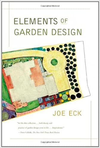 Elements of Garden Design Joe Eck 9780865477100 Amazoncom Books