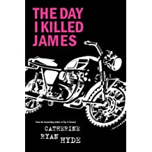 The Day I Killed James