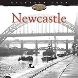 Newcastle Heritage Wall Calendar 2018 (Art Calendar)