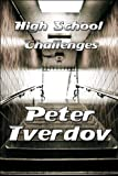 High School Challenges, Peter Tverdov, 1615820728