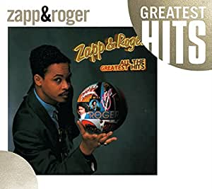 Zapp Amp Roger All The Greatest Hits Gh Amazon Com Music