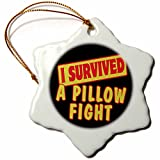 3dRose I Survived A Pillow Fight Survial Pride And Humor Design - Snowflake Ornament, Porcelain, 3-inch (orn_117652_1)