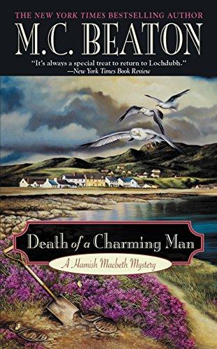 Death of a Charming Man: A Hamish MacBeth Mystery (Hamish Macbeth Mysteries Book 10)
