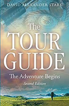 The Tour Guide: The Adventure Begins by [Stark, David Alexander]