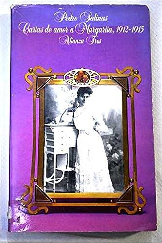 Cartas de amor a Margarita (1912-1915) (Alianza tres ...
