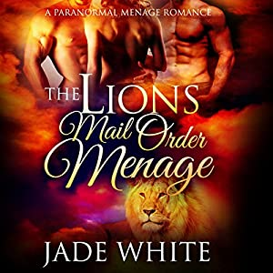 The Lion's Mail Order Menage Audiobook