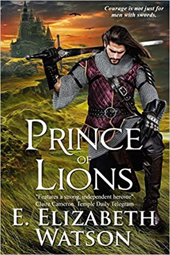 Prince of Lions: E  Elizabeth Watson: 9780692609804: Amazon