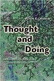 Thought and Doing, Robert Goodman, 0595395589
