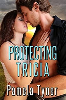 Protecting Tricia by [Tyner, Pamela]