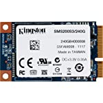 Kingston Digital 120GB SSDNow mS200 mSATA (6Gbps) Solid State Drive for Notebooks Tablets and Ultrabooks SMS200S3/120G 6 Storage Capacity: 240GB. Form Factor: mSATA. Interface: SATA Rev. 3.0 (6Gb/s), SATA Rev. 2.0 (3Gb/s), SATA Rev. 1.0 (1.5Gb/s).