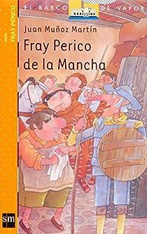 Fray Perico de la Mancha par Muñoz Martín