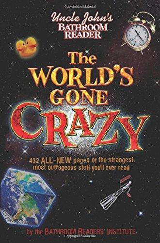 uncle-johns-bathroom-reader-the-worlds-gone-crazy