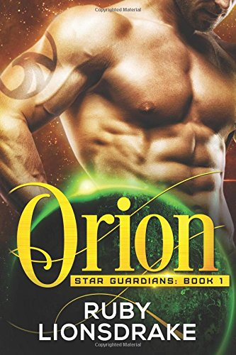 Orion (Star Guardians) (Volume 1) ebook