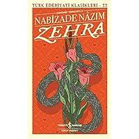 Zehra (Günümüz Türkçesiyle): Türk Edebiyatı Klasikleri - 22