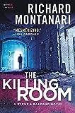 img - for The Killing Room: A Balzano & Byrne Novel (A Byrne & Balzano Thriller) book / textbook / text book