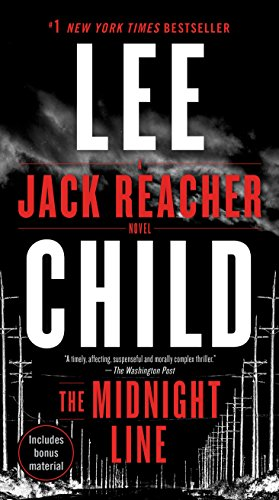 The Midnight Line: A Jack Reacher Novel (In The Heat Of The Night Author)