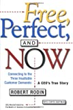 Free, Perfect and Now, Robert L. Rodin, 0684850222