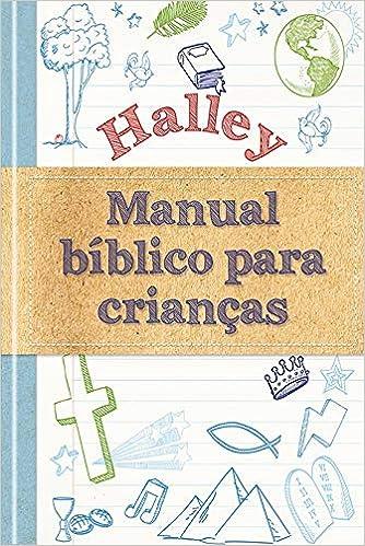 Halley Manual Biblico Para Criancas 9781680432923 Livros Na