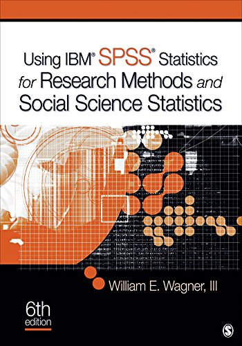 Using IBM® SPSS® Statistics for Research Methods and Social Science Statistics (Software Spss Ibm)