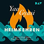 Heimkehren | Yaa Gyasi