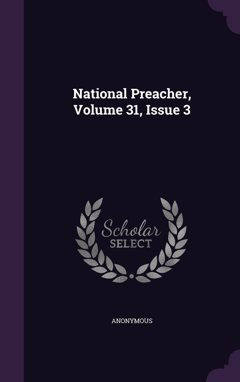 National Preacher, Volume 31, Issue 3 pdf epub
