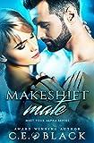 Makeshift Mate (Meet Your Alpha Book 2)