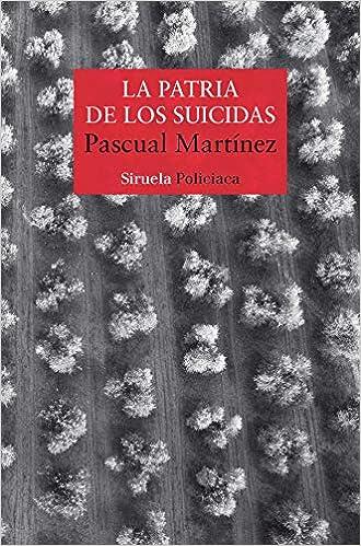 La patria de los suicidas de Pascual Martínez