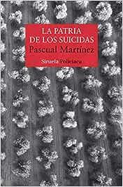 La patria de los suicidas: 473 (Nuevos Tiempos)