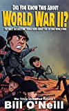 world war 2 africa - Did You Know This About World War II?: The Most Interesting Trivia Book About The Second World War (War Trivia Unleashed 1)