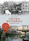 img - for Oxford City Waterways Through Time. Nancy Hood book / textbook / text book