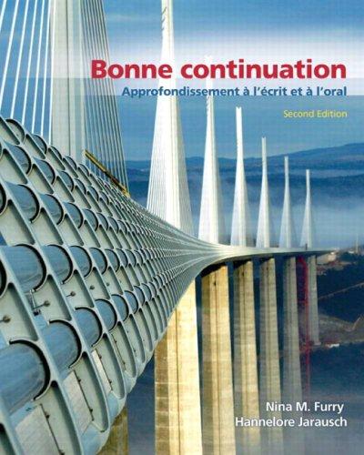 Bonne Continuation: Approfondissement à l écrit et à l'oral Value Pack (includes Audio CD for Bonne Continuation: Approfondissement à l écrit et à ... à l écrit et à l'oral) (2nd Edition)
