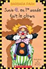 Junie B. En 1re Annee Fait Le Clown par Park