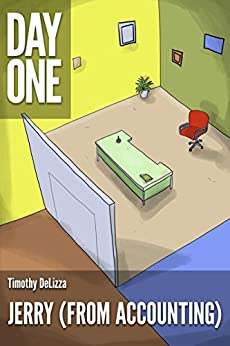 Jerry (from accounting) (A Short Story) (Kindle Single) by [DeLizza, Timothy]